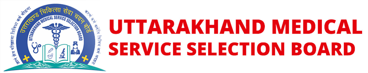 Uttarakhand Medical Service Selection Board